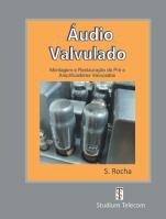 Áudio Valvulado, Autor Samuel Rocha